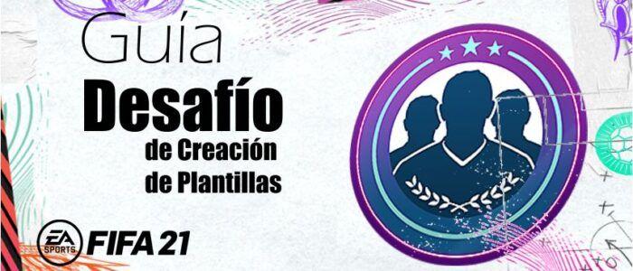 Imagen destacada - Desafío de Creación de Plantillas - Fifa 21